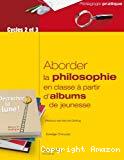 Aborder la philosophie en classe à partir d'albums de jeunesse