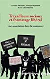 Travailleurs sociaux et formatage libéral
