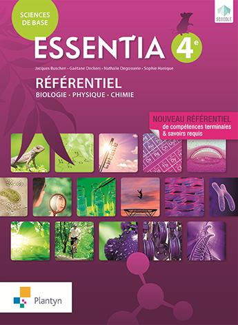 Essentia 4e. Référentiel - Biologie - Physique - Chimie.