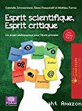 Esprit scientifique, esprit critique. Tome 1, cycles 2 et 3