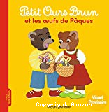 Petit Ours brun. Petit Ours brun et les oeufs de Pâques