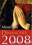 Missel des dimanches 2008 : Lectures de l'année A