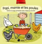 Papi, mamie et les poules