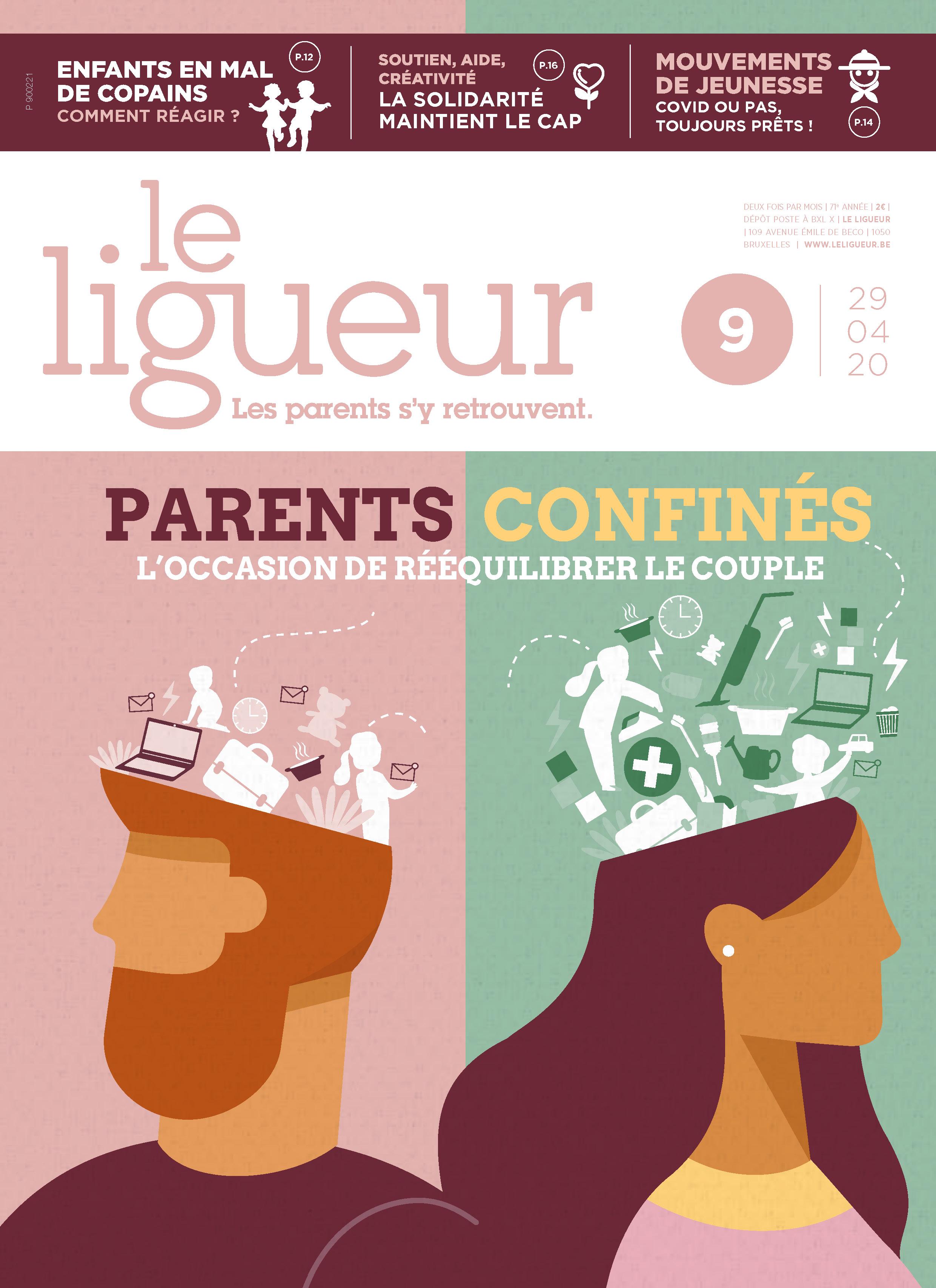 Le Ligueur et les parents, 71e année, n° 9 - 29 avril 2020 - Parents confinés, l'occasion de rééquilibrer le couple