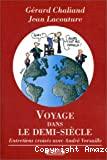 Voyage dans le demi-siècle
