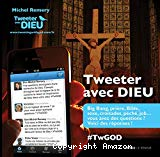 Tweeter avec Dieu