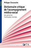 Dictionnaire critique de l'accompagnement médico-social des personnes handicapées mentales