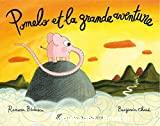 Pomelo et la grande aventure