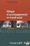 Ethique et accompagnement en travail social