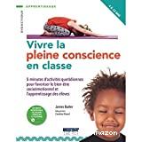Vivre la pleine conscience en classe