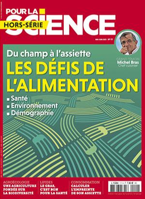 Pour la science, HS 111 - Mai - juin 2021 - Les défis de l'alimentation