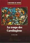 Au temps des Carolingiens