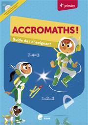 Accromaths! 4e primaire : guide de l'enseignant