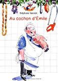 Au cochon d'Émile