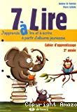 7 à lire : cahier d'apprentissage 2e année