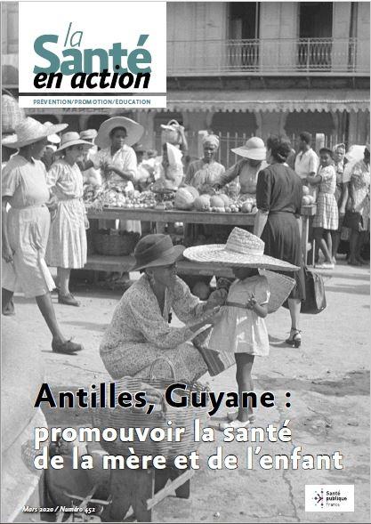 Périnatalité en Guadeloupe: état des lieux et stratégies d'intervention