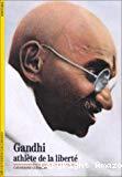 Gandhi athlète de la liberté