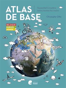Atlas de base - Belgique - Europe - Monde