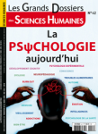 N°42 - Mars-Avril-Mai 2016 - La psychologie aujourd'hui (Bulletin de Les grands dossiers des sciences humaines, N°42 [01/03/2016])