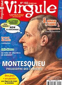 Virgule, N°192 - févr. 2021 - Montesquieu, philosophe des Lumières