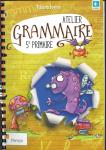 Atelier grammaire. 5e primaire