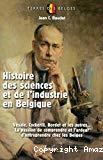 Histoire des sciences et de l'industrie en Belgique
