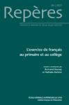 Repères : recherches en didactique du français langue maternelle, N° 56 - 2017 - L'exercice de français au primaire et au collège