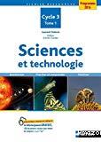 Sciences et technologie : cycle 3, tome 1
