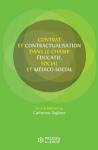 Contrat et contractualisation dans le champ éducatif, social et médico-social