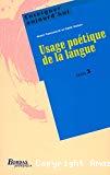 Usage poétique de la langue, cycle 3