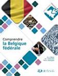 Comprendre la Belgique fédérale